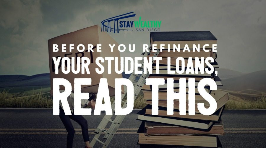 Before You Refinance Student Loans, Read This