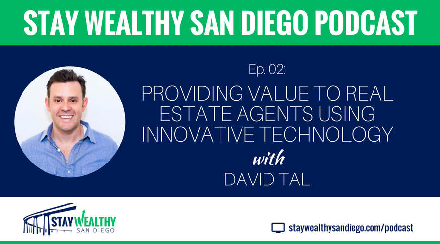 Ep #2: Providing Value to Real Estate Agents Using Innovative Technology with David Tal