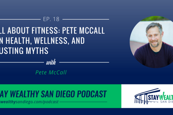 All About Fitness: Pete McCall on Health, Wellness, and Busting Myths [SWSD Ep. 18]