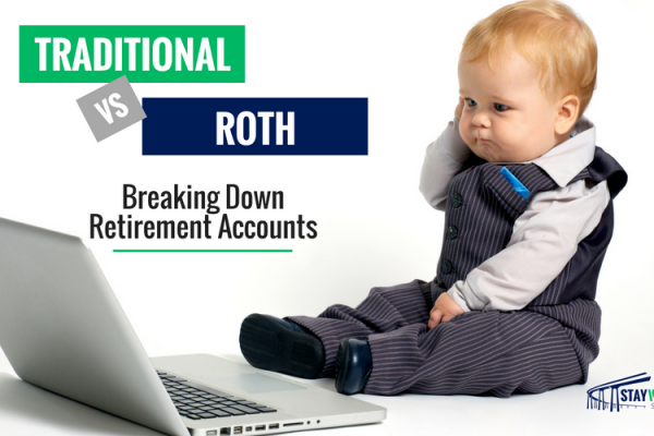 Traditional vs Roth: Breaking Down Retirement Accounts [SWSD Ep. 24]