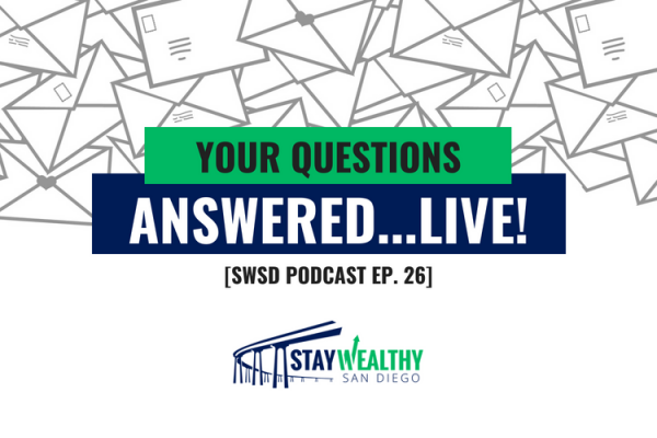 Your Questions Answered…Live! [SWSD Ep. 26]