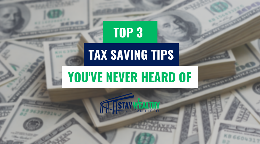 Top 3 Tax Saving Tips That Fly Under the Radar [SWSD Ep. 30]